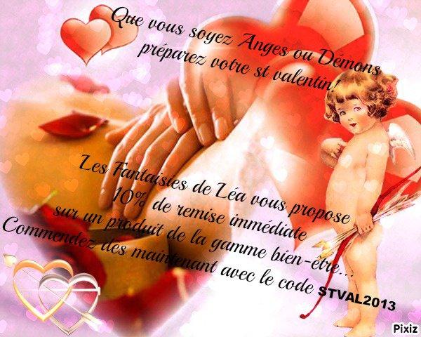 Préparez votre St Valentin!! du plaisir sans modération...