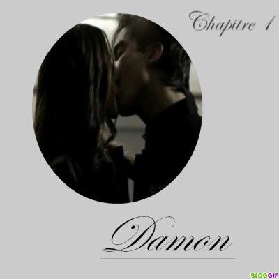 chapitre 1      Damon
