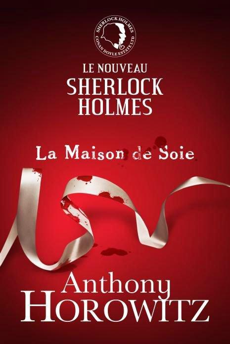 Livre #02 - Le Nouveau Sherlock Holmes, La Maison de Soie