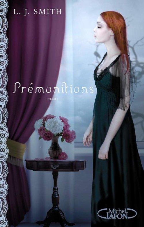 Livre #06 - Prémonitions, la Trilogie