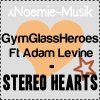 Gym Class Heroes: Stereo Hearts ft. Adam Levine  ♥