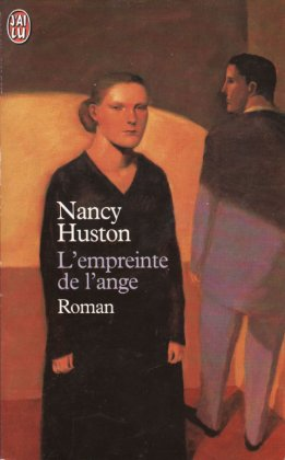 - L'empreinte de l'ange de Nancy Huston  -