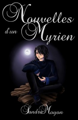 - Nouvelles d'un Myrien de Sandra Moyon  -