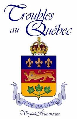 - Troubles au Québec de Virginie Fleuranceau  -