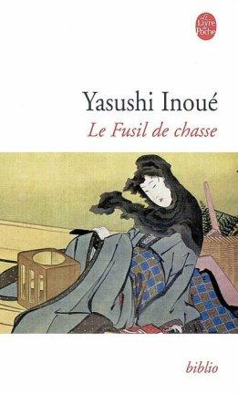- Le Fussil de chasse de Yasushi Inoué  -
