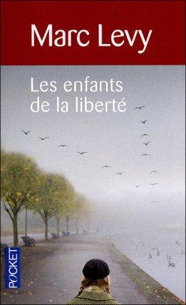- Les enfants de la liberté de Marc Levy  -