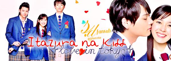 Itazura Na Kiss ~Love on Tokyo (japonais)