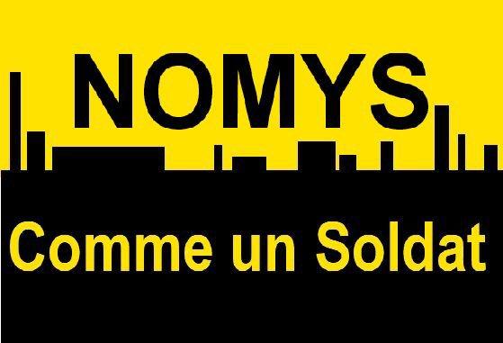 NOMYS - Comme un Soldat (2012)