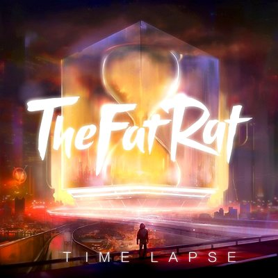 TheFatRat / Time Lapse (2015)