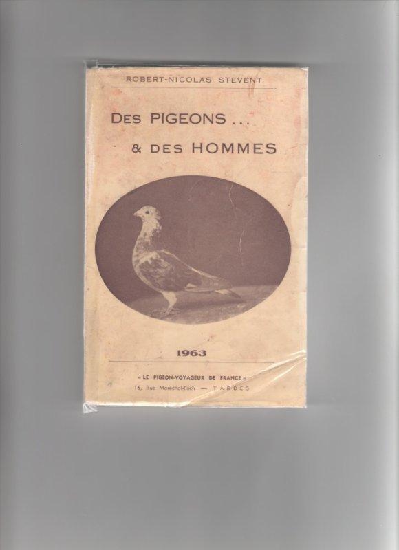 """livre de robert Stevens """" des pigeons et des hommes """""""