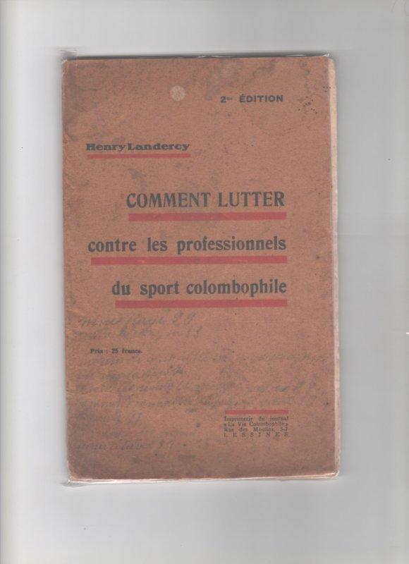 livre trés ancien de Henry Landercy intitulé Comment  lutter contre les professionnels
