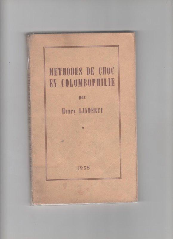 """livre de Henry Landercy """" méthodes de choc """""""
