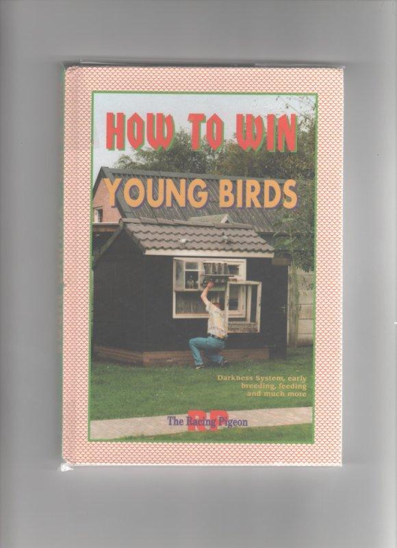 how to win with young birds - en Français comment jouer et faire gagner les jeunes pigeons voyageurs