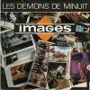 Images / Les Démons De Minuit
