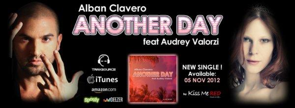 ANOTHER DAY , mon nouveau titre avec Alban Clavero