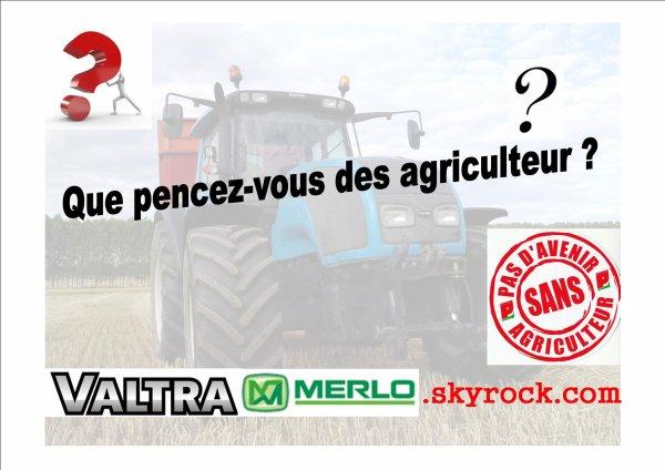 Alors et vous que penser vous des agriculteur ???