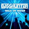 I Can Walk On Water, I Can Fly - Basshunter