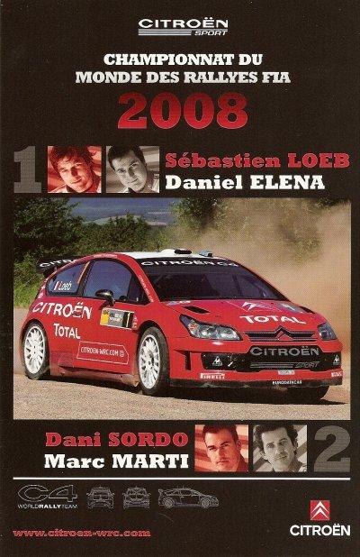 POUR ECHANGE - CITROEN C4 WRC - SEBASTIEN LOEB / DANI SORDO (2008)