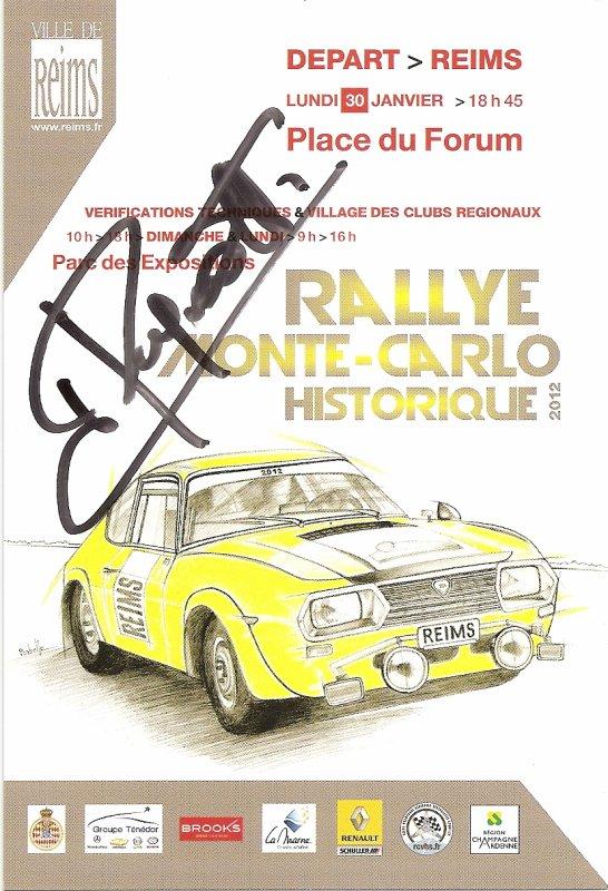 POUR ECHANGE - DEPART RALLYE MONTE-CARLO HISTORIQUE 2012 REIMS (AUTOGR. J. RAGNOTTI)