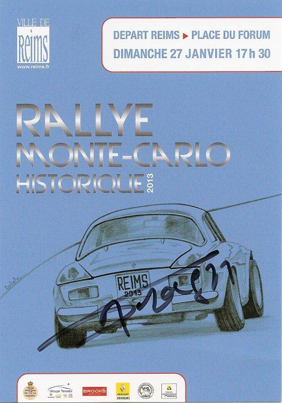 POUR ECHANGE - DEPART RALLYE MONTE-CARLO HISTORIQUE 2013 REIMS (AUTOGR. A. SERPAGGI)