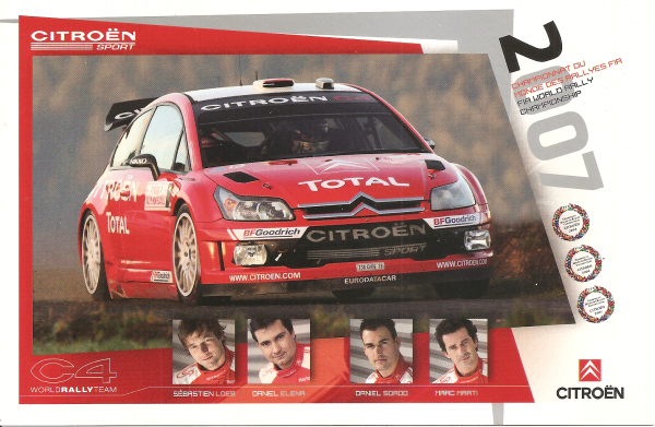 POUR ECHANGE - CITROEN C4 WRC - SEBASTIEN LOEB / DANIEL SORDO (2007)