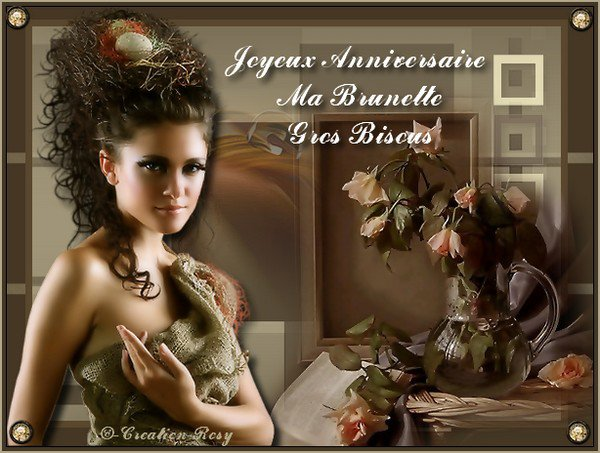 Un joyeux Anniversaire à mon Amie Brunette