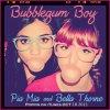"""Vu que j'ai changée mon image profil je vous remet l'image de l'album """" Bubble Gum Boy """""""