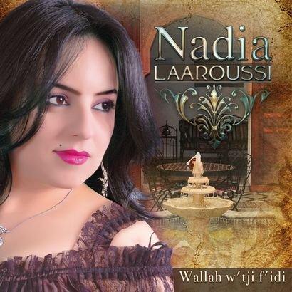 Nadia Laâroussi - Wellah Otji Fidi 2011