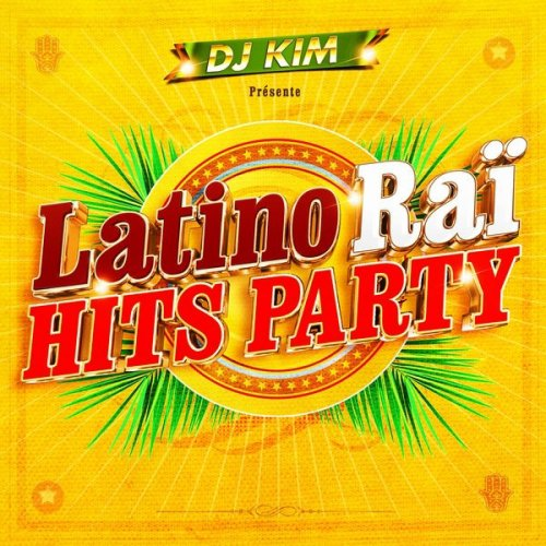 Dj Kim Latino Rai Hits Party 2013