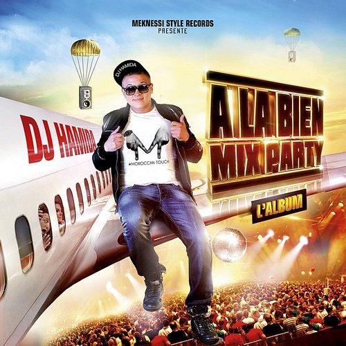 Dj Hamida A La Bien Mix Party 2014