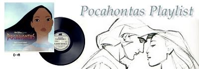Pocahontas Playlist