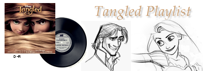 Tangled Playlist