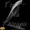Tioto - Ma Thérapie