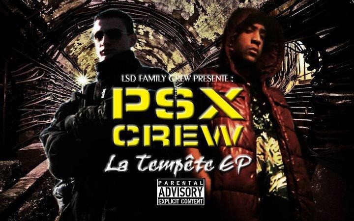 """PSX CREW """"LA TEMPÊTE LP"""" EN TÉLÉCHARGEMENT GRATUIT (SORTIE LE 6 FÉVRIER 2012)"""