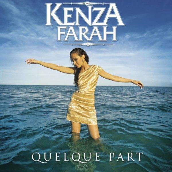 Kenza farah Quelque Part image oficielle