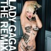 Lady Gaga The Remix
