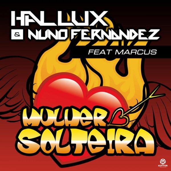 Bem Gostosinho / Hallux & Nuno Fernandez Feat - Marcus - Bem Gostosinho (2012)