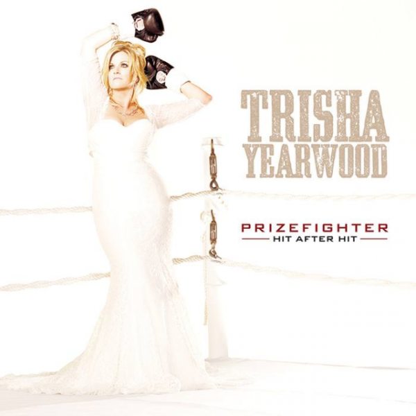 Trisha Yearwood – PrizeFighter: Hit After Hit 2014 Album