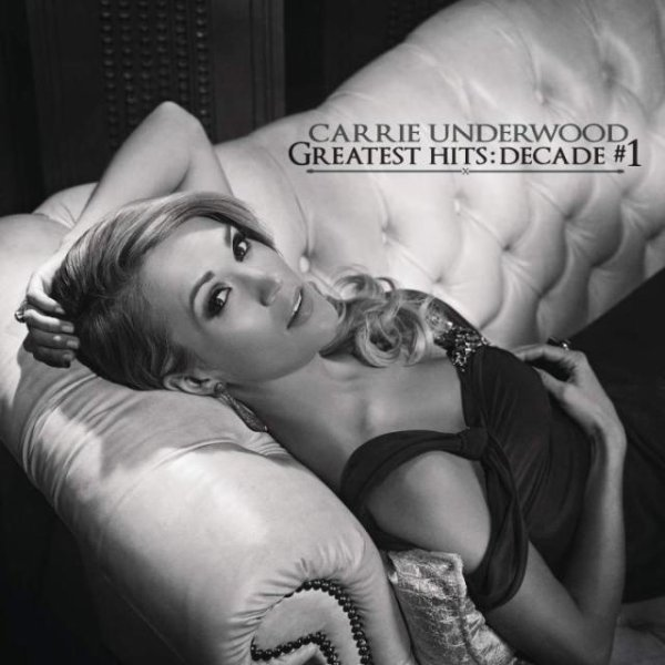 Carrie Underwood – Greatest Hits: Decade #1 2014 Album