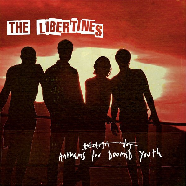 The Libertines – Anthems For Doomed Youth (Deluxe Edition)