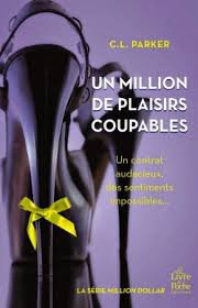 -Lecture : Série Million Dollar C.L Parker