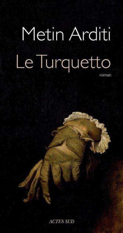 Le Turquetto / Metin Arditi