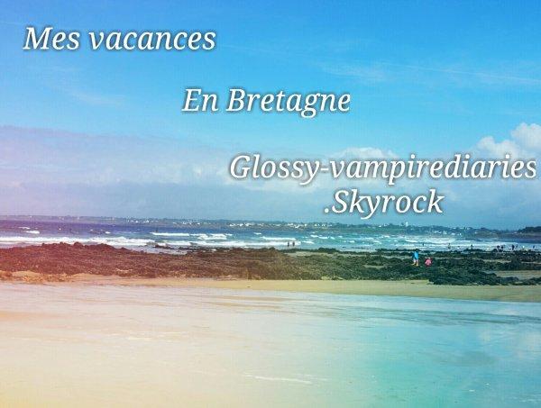 Mes vacance en Bretagne