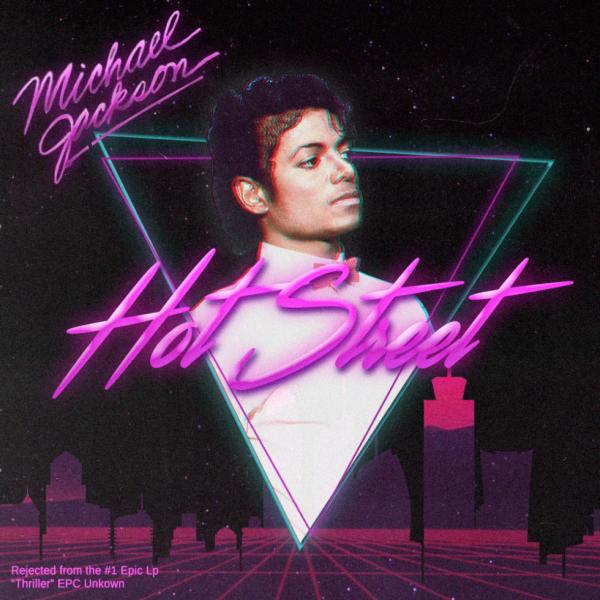 Michael Jackson - Hot Street