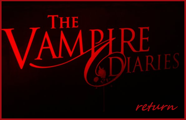 Vampire Diaries Return