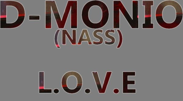 D-monio (Nass) - L.O.V.E (2013)