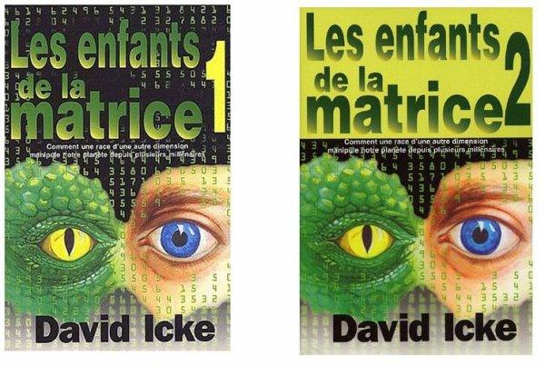 Les Enfants de la Matrice : Tome1 et Tome2 de David Icke