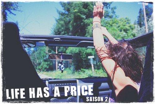 Life has a price : L'ACTU !