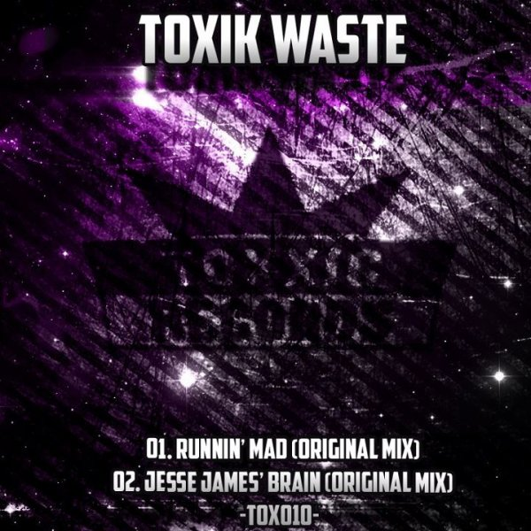 Runnin' Mad EP / Toxik Waste - Runnin' Mad (2012)