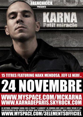 """KARNA ★ """"PETIT MIRACLE"""" le 24 NOVEMBRE 2009 ★ FRENCHKICK"""